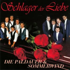 Schlager der Liebe - Die Paldauer & Sommerwind