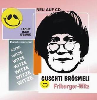 Guschti Brösmeli - Stammtisch Witz