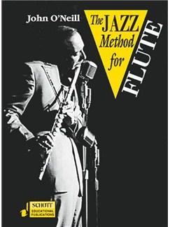 John O'Neil - The jazz Method for Flute
