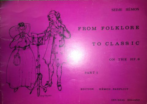 From Folklore to classic