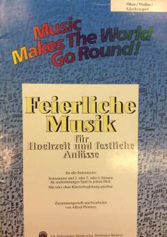 Feierliche Musik für Hochzeit & andere festliche Anlässe Oboe/Violine/Glockenspiel