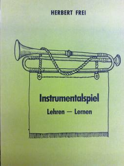 Instrumentalspiel Lehren - Lernen