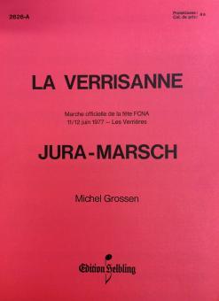 La Verrisanne Jura-Marsch