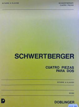 Cuatro Piezas para dos Schwertberger