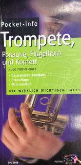 Pocket-Info Trompete, Posaune, Flügelhorn und Kornett